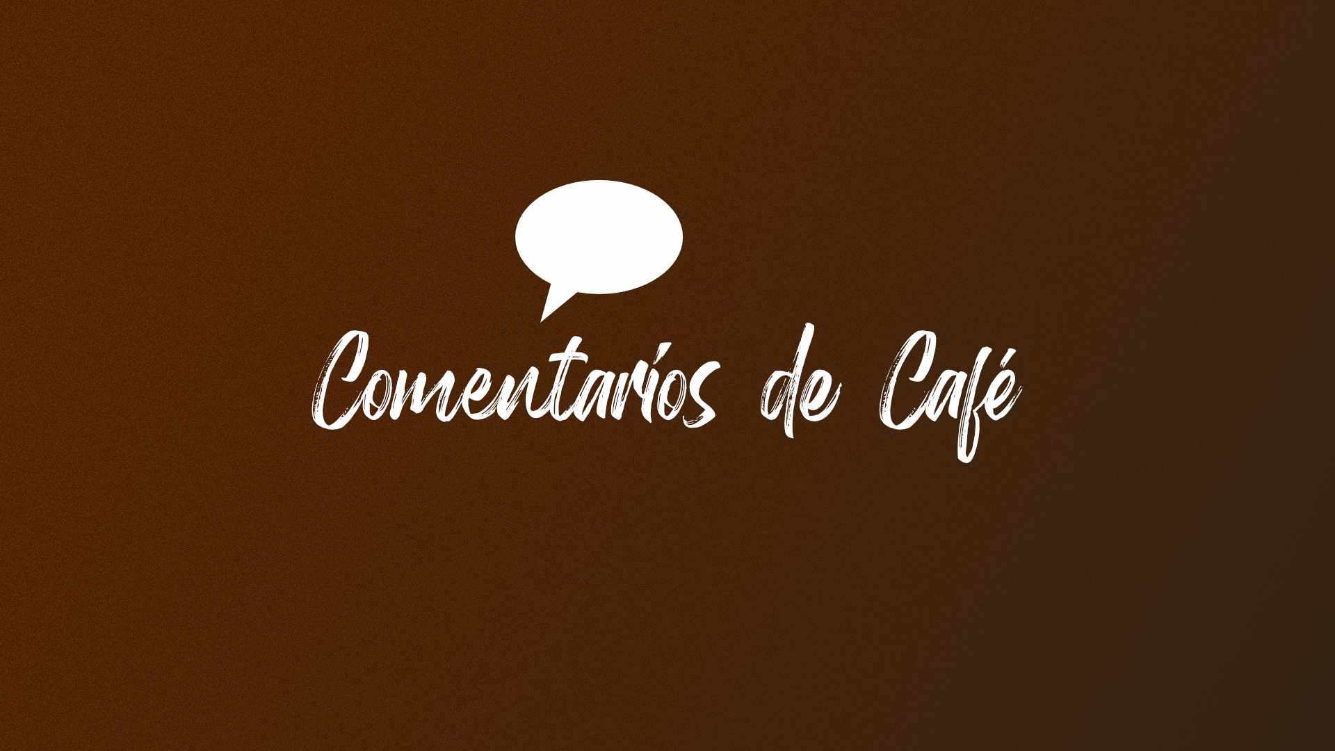 Comentarios de Café
