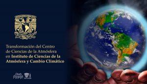 Nace el Instituto de Ciencias de la Atmósfera y Cambio Climático
